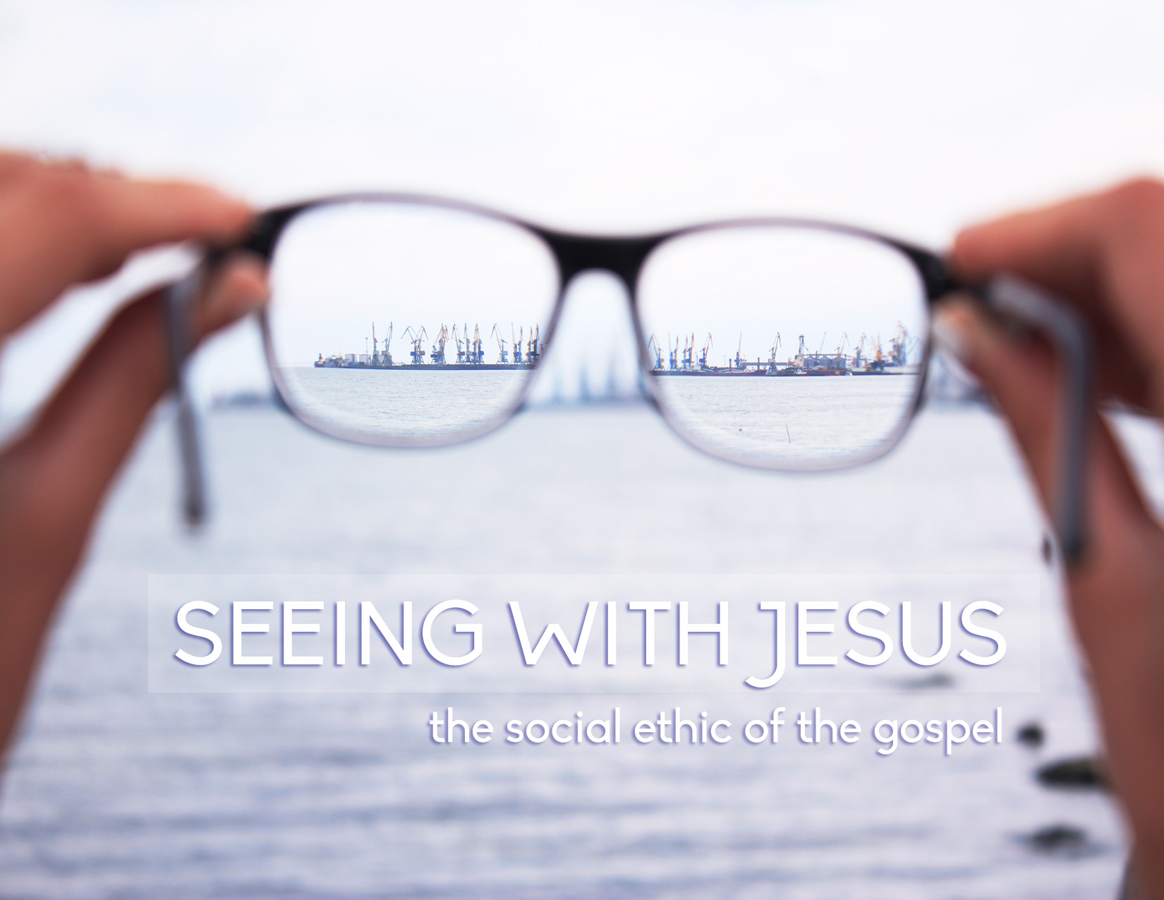 Seeing With Jesus- Renewing Hope