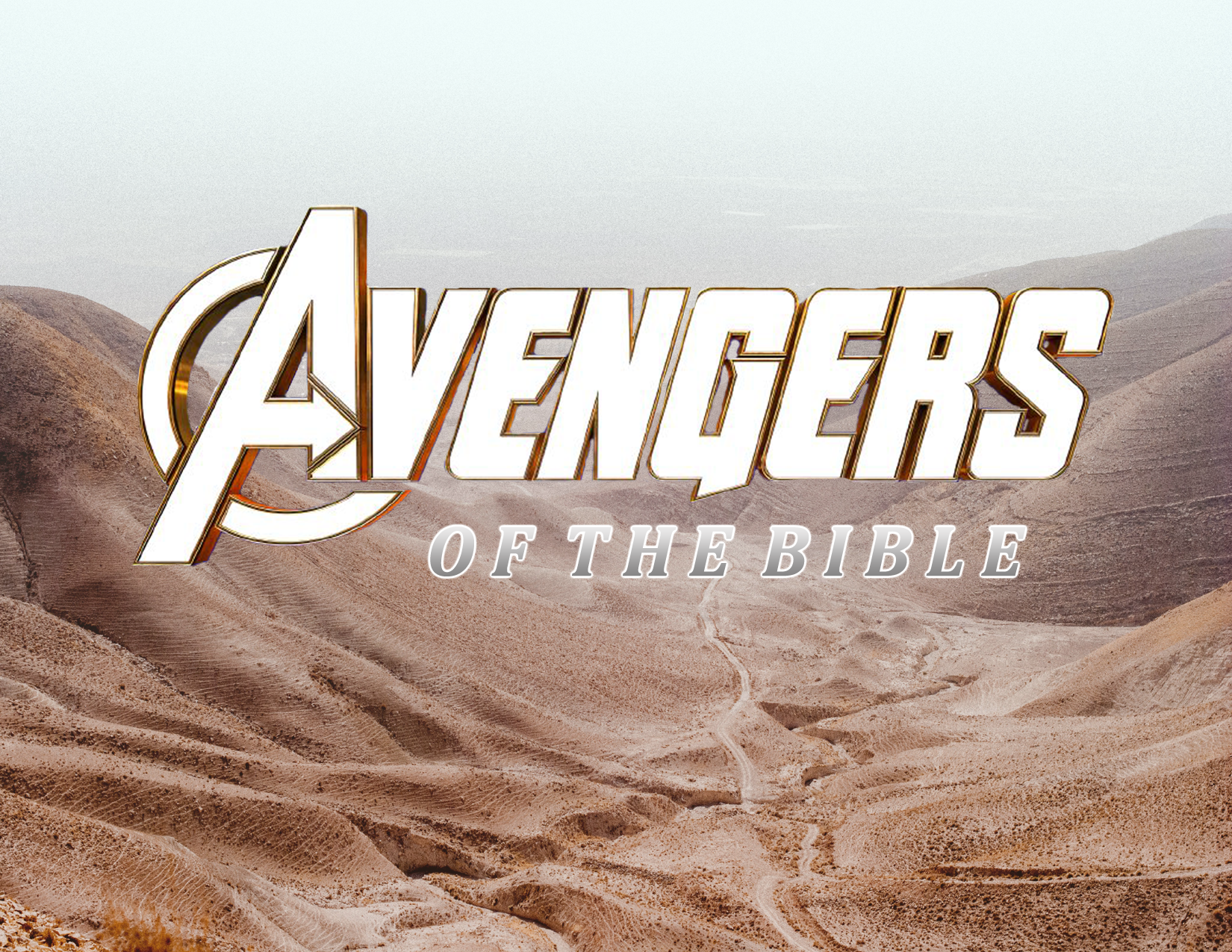 Avengers of the Bible Overview